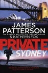 Private Sydney - James Patterson, Kathryn Fox