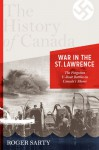 War in the St. Lawrence - Roger Sarty