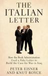 Italian Letter - Peter Eisner, Knut Royce