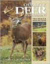 Quality Deer Management: The Basics and Beyond - Charles J. Alsheimer