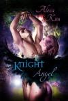 Knight Angel - Alexa Kim