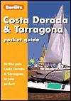 Costa Dorada & Tarragona Pocket Guide (Pocket Guides) - Berlitz Publishing Company