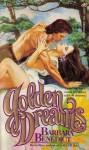 Golden Dreams - Barbara Benedict