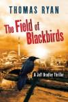 Field of Blackbirds, The - Thomas Ryan