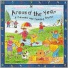Around the Year: A Calendar and Counting Rhyme - Christina Goodings, Jan Lewis