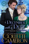 A December with a Duke - Collette Cameron