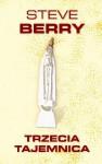 Trzecia tajemnica - Steve Berry