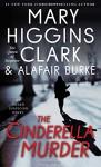 The Cinderella Murder: An Under Suspicion Novel - Mary Higgins Clark, Alafair Burke