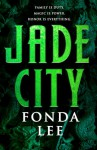 Jade City - Fonda Lee