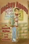 Hockey Agony by McDine, Donna M. (2013) Paperback - Donna M. McDine