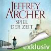 Spiel der Zeit (Die Clifton-Saga 1) - Deutschland Random House Audio, Richard Barenberg, Britta Steffenhagen, Erich Räuker, Jeffrey Archer