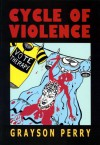 Cycle of violence - Grayson Perry