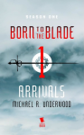Arrivals - Michael Underwood