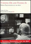 Turning on and Tuning In/Media Participation in the Arts - Charles M. Gray