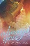Always You (Second Chances ) (Volume 1) - Stephanie Rose