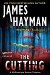 The Cutting: A McCabe and Savage Thriller - James Hayman