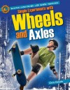 Simple Experiments with Wheels and Axles - Chris Oxlade