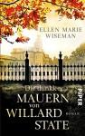 Die dunklen Mauern von Willard State: Roman - Ellen Marie Wiseman, Sina Hoffmann