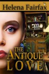 The Antique Love - Helena Fairfax