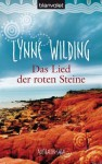 Das Lied der roten Steine: Australien-Saga (German Edition) - Lynne Wilding, Tanja Ohlsen