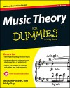 Music Theory For Dummies (For Dummies (Career/Education)) - Michael Pilhofer, Holly Day