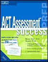 ACT Assessment Success - Petersons Publishing