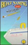 Boat Naming Made Simple - Susan D. Artof