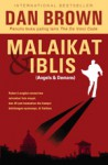 Malaikat & Iblis: Dilengkapi Gambar Eksklusif (Angels & Demons: Special Illustrated Edition) - Dan Brown, Isma B. Koesalamwardi