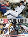 Scouting Notebook: Your Advanced Scout for 2005 (Sporting News STATS Major League Scouting Notebook) - Sporting News, Stats Inc