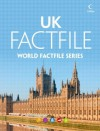 United Kingdom Factfile: An encyclopaedia of everything you need to know about the United Kingdom, for teachers, students and travellers - Collins