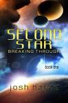 Second Star: Breaking Through - Josh Hayes