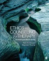 Ethics in Counseling & Therapy: Developing an Ethical Identity - Rick A. Houser, Stephen Joseph Thoma