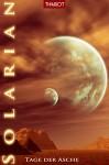Solarian - Tage der Asche (Solarian-Saga 2) - Thariot