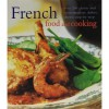 French Delicious Classic Cuisine Made Easy - Carole Clements