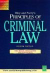 Principles Of Criminal Law (Principles Of Law Series) - Michael T. Molan, Bloy