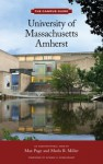 University of Massachusetts, Amherst - Marla R. Miller, Max Page