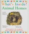 What's Inside?: Animal Homes - Alexandra Parsons, Stuart Lafford, Michelle Ross, Kevin Mallett
