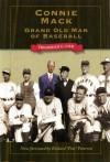 "Connie Mack: Grand Old Man of Baseball (Kent State Uni: Writing Sports Series) - Frederick Lieb, Richard ""Pete"" Peterson"