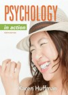Psychology in Action, 10th Edition - Karen Huffman