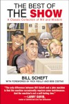 The Best of The Show: A Classic Collection of Wit and Wisdom - Bill Scheft, Bob Costas, Rick Reilly