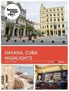 Havana Cuba Highlights - Vita Zakhu