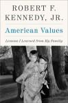 American Values - Robert F. Kennedy