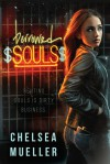 Borrowed Souls: A Soul Charmer Novel - Chelsea Mueller