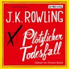 Ein plötzlicher Todesfall - J.K. Rowling, Christian Berkel, Der Hörverlag