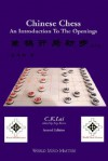 Chinese Chess: An Introduction to the Openings - C. Lai, Ray Keene