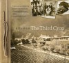 The Third Crop: a personal and historical journey into the photo albums and shoeboxes of the Slocan Valley, 1800s to early 1940s - Rita Moir
