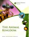 God's Design for Life: The Animal Kingdom (God's Design Series) - Debbie Lawrence, Richard Lawrence