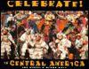 Celebrate! in Central America - Joseph F. Viesti