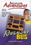 Real Kids, Real Adventures #4: Runaway Bus - Deborah Morris