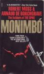 Monimbó - Robert Moss, Arnaud De Borchgrave